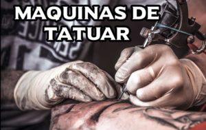 Maquinas para Tatuar ✅